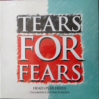 Tears For Fears - Head Over Heels (Talamanca System Remixes)