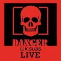 Uk Subs - Danger: The Chaos Tapes (Uk)