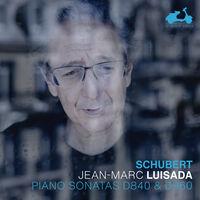 Jean Luisada -Marc - Schubert: Piano Sonatas D840 & D960