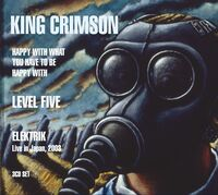 King Crimson - 3 Cd Combo Pack: Happy With What You Have To Be