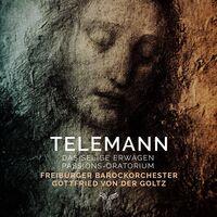 Freiburger Barockorchester - Telemann: Das Selige Erwagen