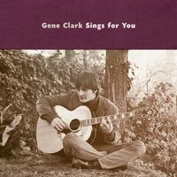 Gene Clark - Gene Clark Sings For You [LP]