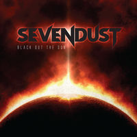 Sevendust - Black Out The Sun (Rocktober 2018 Exclusive) (Org)