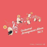 Game Music Jpn - Final Fantasy 14 Orchestral Arrangement Album Vol 2 (OriginalSoundtrack)