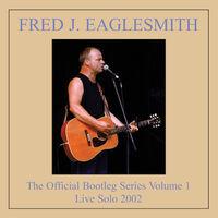 Fred Eaglesmith - Bootleg Volume 1