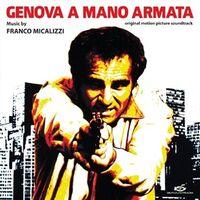 Franco Micalizzi - Genova A Mano Armata - O.S.T.