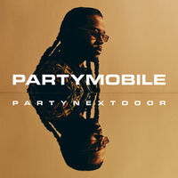 PARTYNEXTDOOR - PARTYMOBILE [2LP]