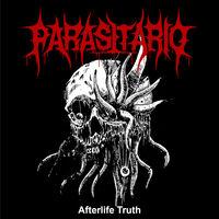 Parasitario - Afterlife Truth