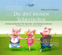 Tarkmann / Tetzlaff / Meininger Hofkapelle - Die Drei Kleinen Schweinchen
