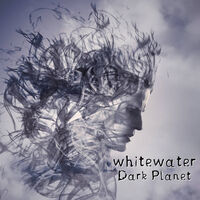 Whitewater - Dark Planet (Uk)