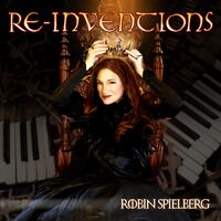 Robin Spielberg - Re-Inventions [Digipak]