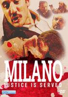 Milano Justice Is Served - Milano Justice Is Served