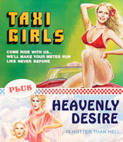 Taxi Girls / Heavenly Desire - Taxi Girls / Heavenly Desire