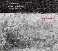 Jakob Bro  / Henriksen,Arve / Rossy,Jorge - Uma Elmo