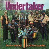 Derrick Harriott  & The Crystalites - Undertaker