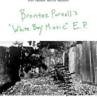 Brontez Purnell - White Boy Music