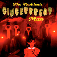 Residents - Gingerbread Man