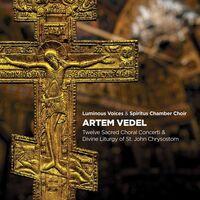 Vedel / Luminous Voices / Spiritus Chamber Choir - Twelve Sacred Choral Concerti (2pk)