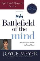 Joyce Meyer - Battlefield of the Mind: Winning the Battle in Your Mind (Spiritual Growth Series)