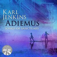 Karl Jenkins - Adiemus: Songs Of Sanctuary (Can)