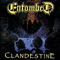 Entombed - Clandestine [Remastered] [Digipak]