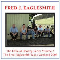 Fred Eaglesmith - Bootleg Volume 2