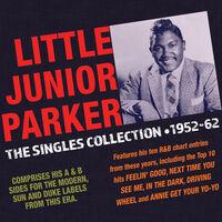 Junior Parker - Singles Collection 1952-62