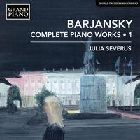 Julia Severus - Complete Piano Works 1