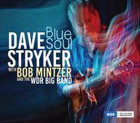 Dave Stryker Mintzer,Bob & The Wdr Big Band - Blue Soul [Digipak]