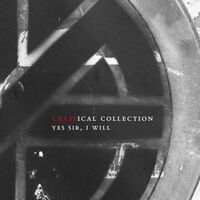 Crass - Yes Sir, I Will: Crassical Collection [2CD]