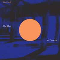 Elori Saxl - Blue Of Distance (Cloudy Clear Vinyl) [Clear Vinyl]