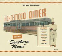 Koko-Mojo Diner 3 Southern Menu / Various - Koko-Mojo Diner 3 Southern Menu / Various