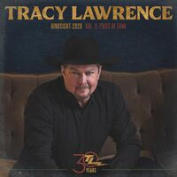 Tracy Lawrence - Hindsight 2020, Vol 2: Price Of Fame