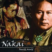 R. Carlos Nakai - Fourth World