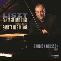 GARRICK OHLSSON - Garrick Ohlsson Plays Liszt