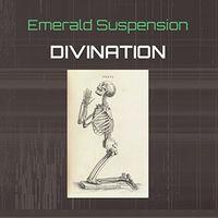 Emerald Suspension - Divination