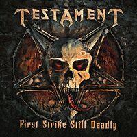 Testament - First Strike Still Deadly (Uk)