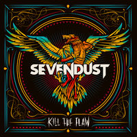 Sevendust - Kill The Flaw (Rocktober 2018 Exclusive) [Indie Exclusive]