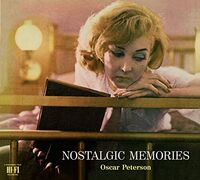 Oscar Peterson - Nostalgic Memories: The Complete Edition [Limited Edition]