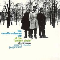 Ornette Coleman - At The Golden Circle Vol 2 (Bonus Tracks) [Limited Edition]