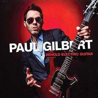 Paul Gilbert - Behold Electric Guitarr (Japanese Bonus Material)