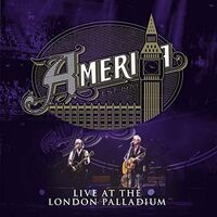America - AMERICA Live At The London Palladium