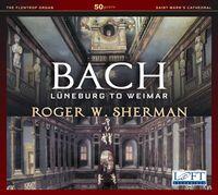 Roger W. Sherman - Luneburg to Weimar