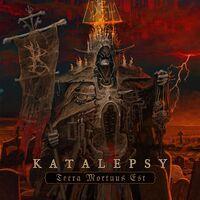 Katalepsy - Terra Mortuus Est