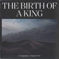 Tommee Profitt - The Birth Of A King