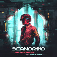 Scandroid - Darkness And The Light