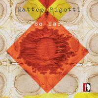 Rigotti - So Far