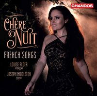 Louise Alder - Chere Nuit: French Songs