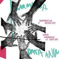 Sarmacja / Data Animals - Booh / Sati (Ep)