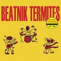 Beatnik Termites - Beatnik Termites [Colored Vinyl] (Ylw) (Can)